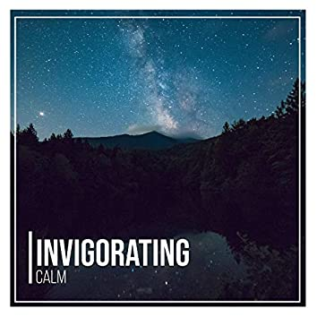 Invigorating Calm