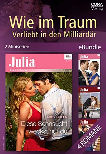 Wie im Traum - Verliebt in den Milliardär (2 Miniserien) (eBundle) (German Edition)