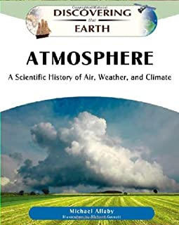 Allaby, M:  Atmosphere (Discovering Earth)