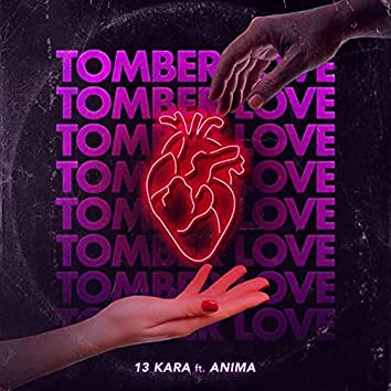 Tomber Love