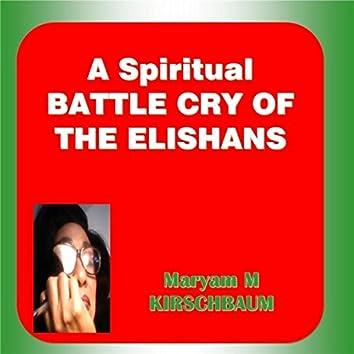 A Spiritual Battle Cry of the Elishans