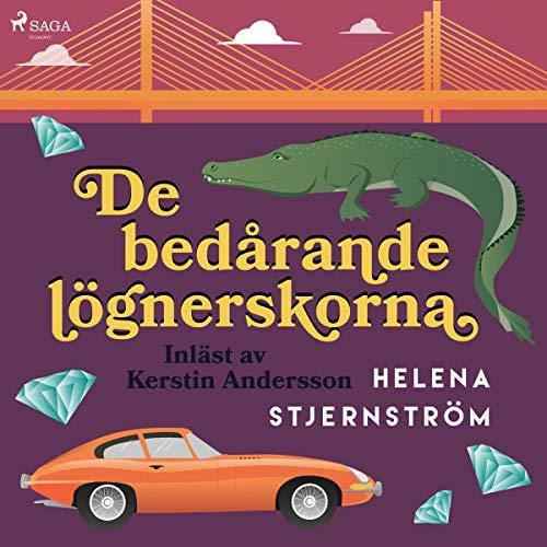 De bedårande lögnerskorna Audiobook By Helena Stjernström cover art