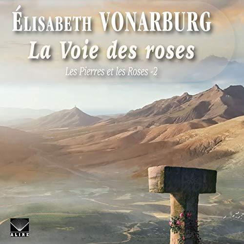 La Voie des roses audiobook cover art