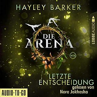 Die Arena. Letzte Entscheidung Titelbild