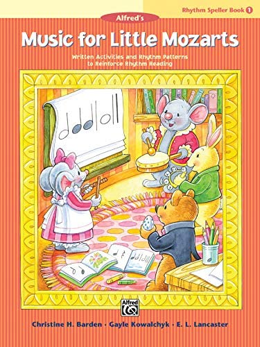 Music for Little Mozarts Rhythm Speller Bk 1 Written Activities and Rhythm Patterns to Reinforce product image