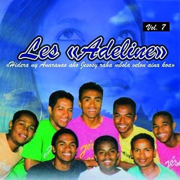Les Adeline, Vol. 7 (Hidera ny anaranao aho jesosy raha mbola velon'aina koa)