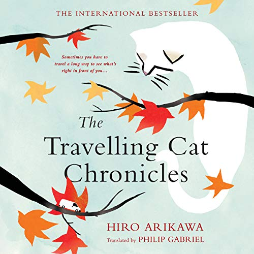 The Travelling Cat Chronicles audiobook cover art