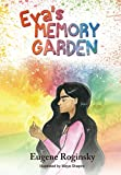 Eva's Memory Garden