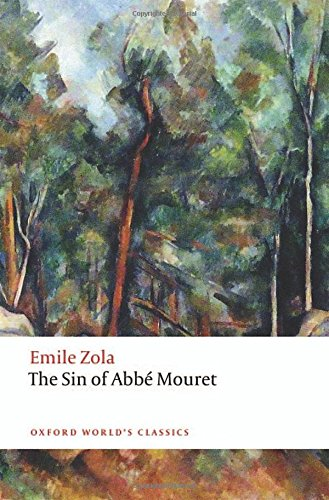 Download The Sin of Abbe Mouret (Oxford World's Classics) 0198736630