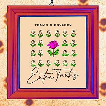 Entre Tantas (feat. EsyLeey)