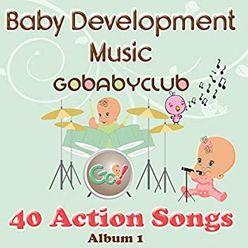 Baby Development Music - 40 Action Songs