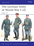 The German Army in World War I (2): 1915–17 (Men-at-Arms Book 407) (English Edition)