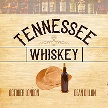 Tennessee Whiskey (feat. Dean Dillon)