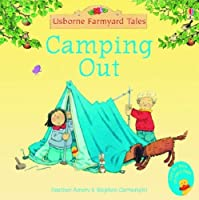 Camping Out by Stephen Cartwright (illustrator) Heather Amery(2005-01-28)