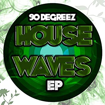House Waves EP
