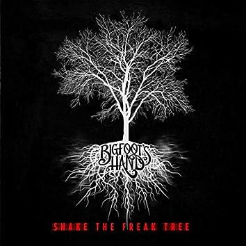 Shake the Freak Tree