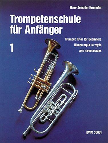 Trompetenschule für Anfänger Teil 1: Die spieltechnischen Grundlagen (DV 30061)