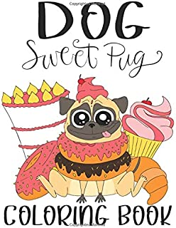 Dog Sweet pug Coloring Book