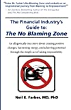 Image of The Financial Industry's Guide to The No Blaming Zone