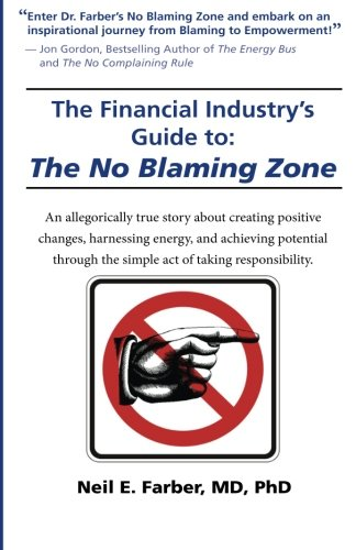 The Financial Industry's Guide to The No Blaming Zone