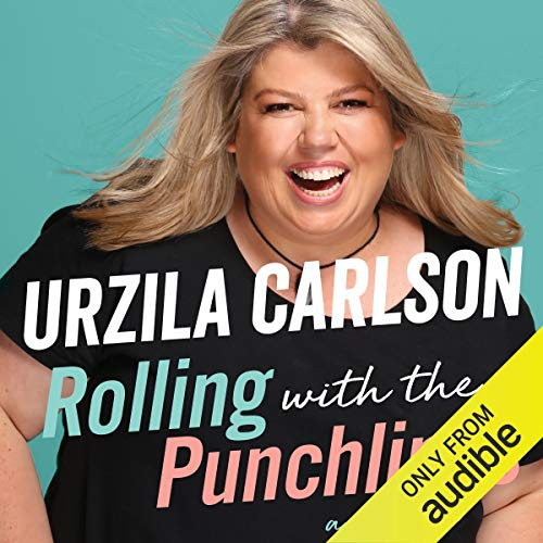 Rolling with the Punchlines: A Memoir