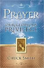 Prayer: Our Glorious Privilege