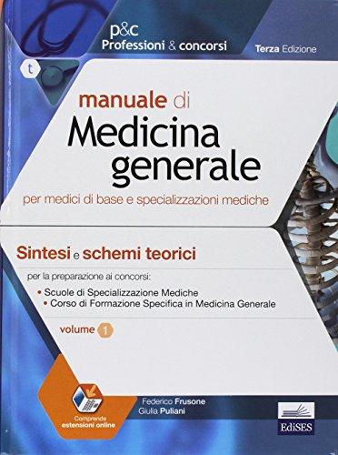 Manuale di medicina generale per medici di base e specializzazioni mediche (2 Volumi)