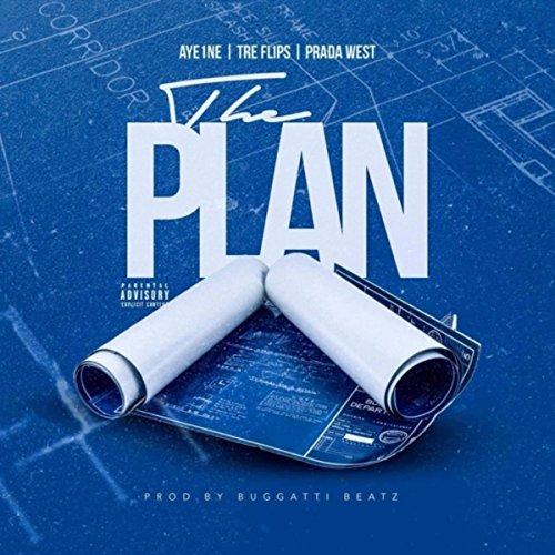 The Plan (feat. Aye1ne & Prada West) [Explicit]