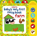 Baby's Very First Noisy Book Farm (Baby's Very First Books): 1