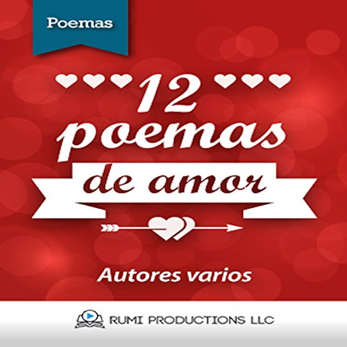 12 Poemas de Amor [12 Love Poems] audiobook cover art