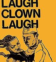 Laugh Clown Laugh [Analog]