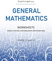 General Mathematics Worksheets - Lessons, Exercise, and Assessments with Answer Keys (244 Sets) | Printable