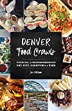 Denver Food Crawls: Touring the Neighborhoods One Bite and Libation at a Time