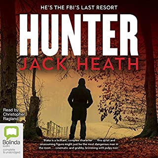 Hunter     Timothy Blake, Book 2              By:                                                                                                                                 Jack Heath                               Narrated by:                                                                                                                                 Christopher Ragland                      Length: 11 hrs and 1 min     3 ratings     Overall 5.0