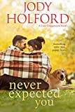 Never Expected You (Love Unexpected Book 2) (English Edition)