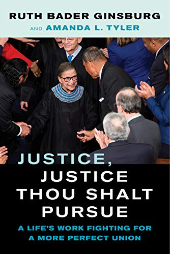 Image of Justice, Justice Thou Shalt Pursue: A Life's Work Fighting for a More Perfect Union (Law in the Public Square) (Volume 2)