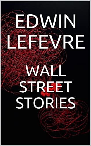 WALL STREET STORIES (English Edition)