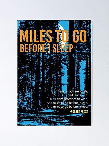 AZSTEEL Miles To Go Before I Sleep - Robert Frost Poster