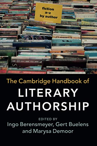 Compare Textbook Prices for The Cambridge Handbook of Literary Authorship  ISBN 9781316617946 by Berensmeyer, Ingo