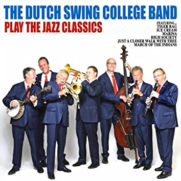 The Dutch Swing College Band Play the Jazz Classics