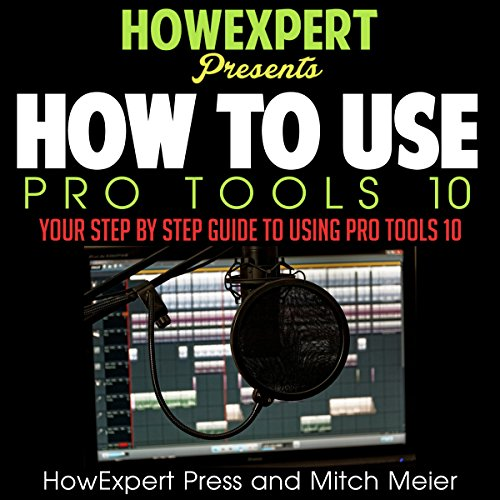 How to Use Pro Tools 10     Your Step-by-Step Guide to Using Pro Tools 10              By:                                                                                                                                 Mitch Meier,                                                                                        HowExpert Press                               Narrated by:                                                                                                                                 Cody J. Johnson                      Length: 1 hr and 44 mins     2 ratings     Overall 2.5