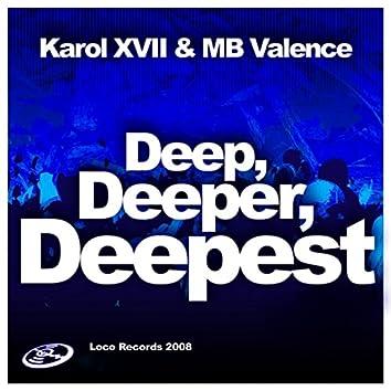 Deep, Deeper, Deepest 2