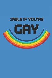 SMILE IF YOU'RE GAY: Notizbuch Gay Regenbogen Notebook Journal 6x9 lined
