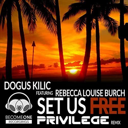 Dogus Kilic feat. Rebecca Louise Burch