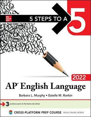 5 Steps to a 5: AP English Language 2022