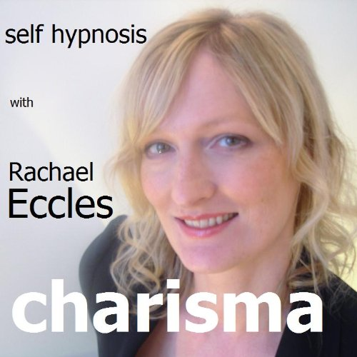 Enhance your charisma: Develop it, Project it, become more charismatic and magnetic 3 track self hypnosis, hypnotherapy CD