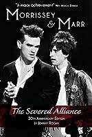 Morrissey & Marr: The Severed Alliance