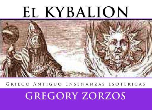 El KYBALION: Griego Antiguo enseñanzas esotéricas