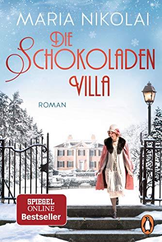 Buchseite und Rezensionen zu 'Die Schokoladenvilla: Roman – Der Bestseller (Die Schokoladen-Saga, Band 1)' von Maria Nikolai