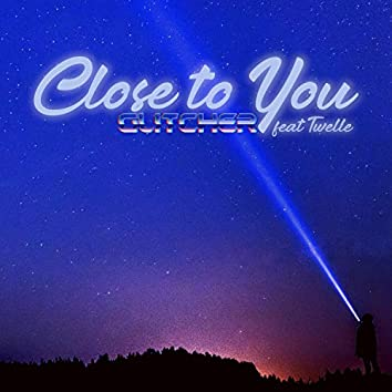 Close to You (feat. Twelle)